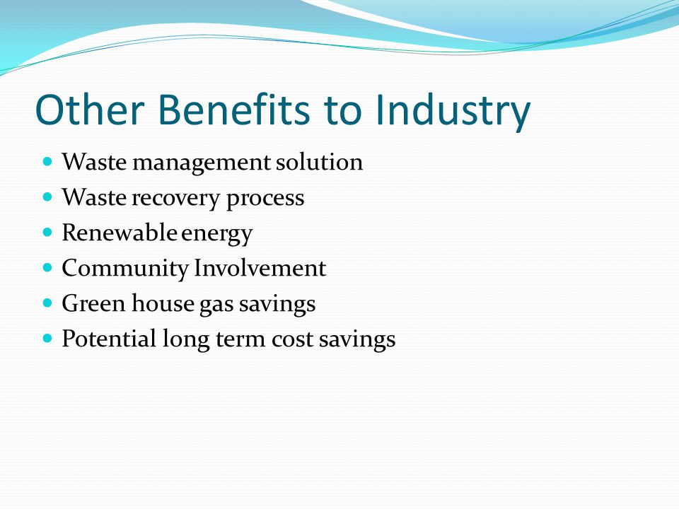 Other Benefits to Industry