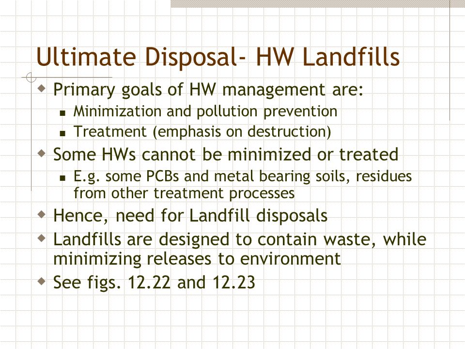 Ultimate Disposal- HW Landfills