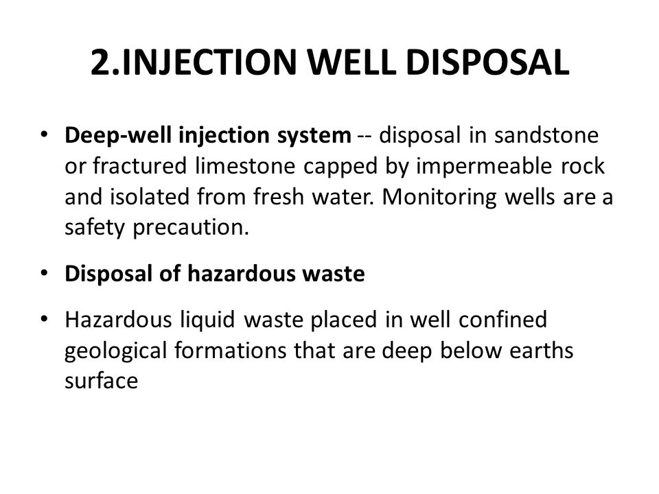 2.INJECTION WELL DISPOSAL