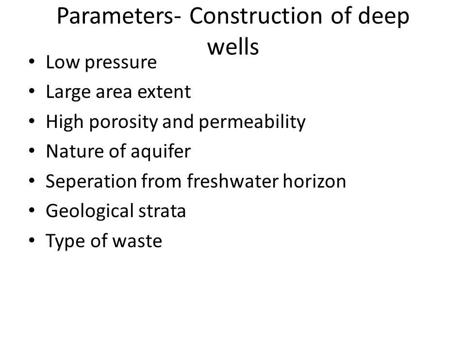 Parameters- Construction of deep wells