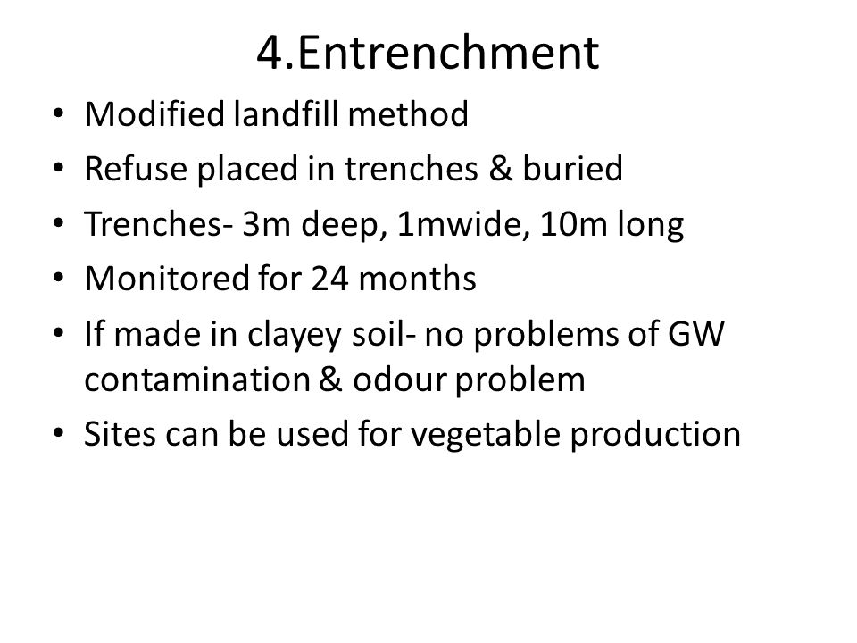 4.Entrenchment Modified landfill method