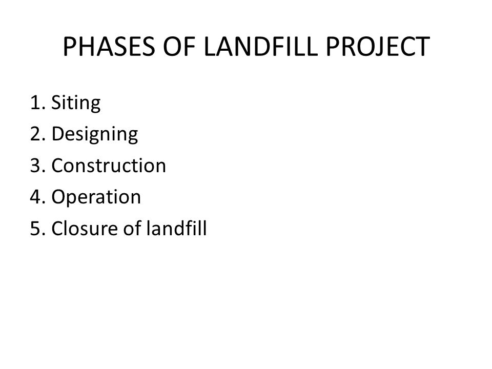 PHASES OF LANDFILL PROJECT