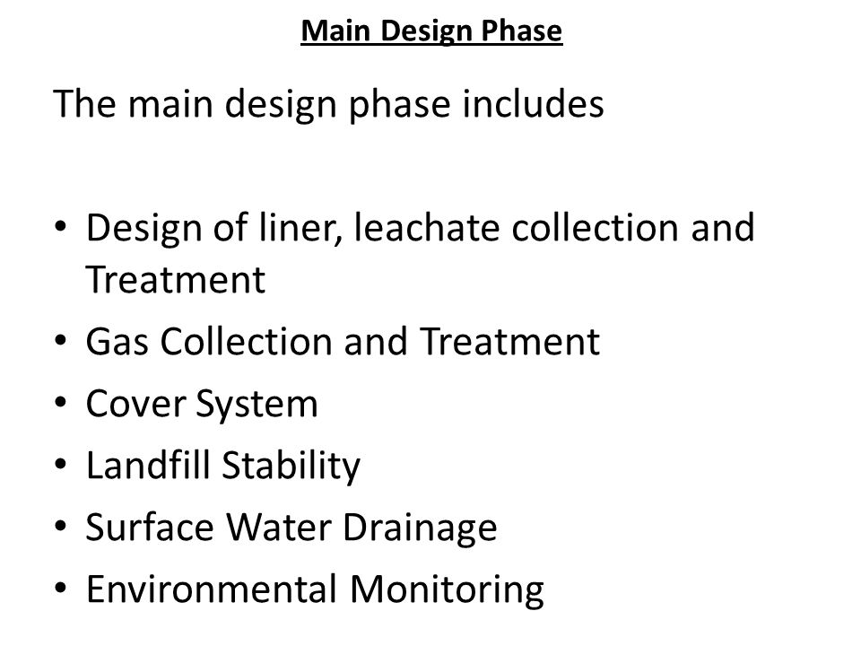 The main design phase includes