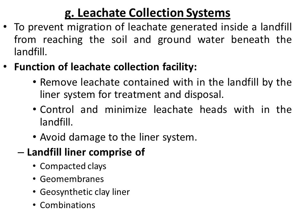 g. Leachate Collection Systems