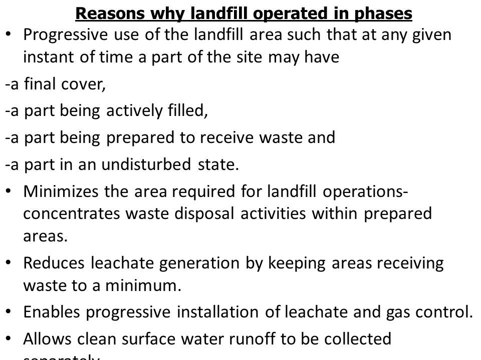 Reasons why landfill operated in phases