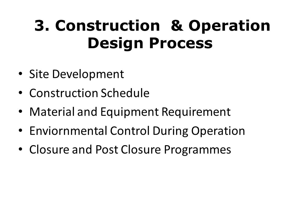 3. Construction & Operation Design Process