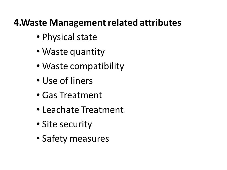 4.Waste Management related attributes