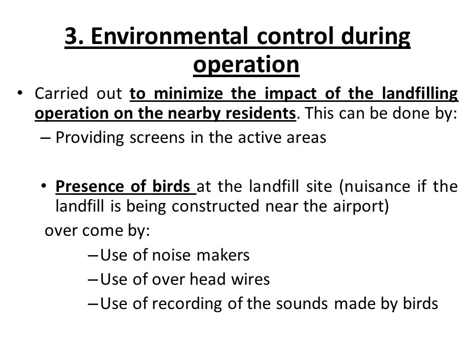 3. Environmental control during operation