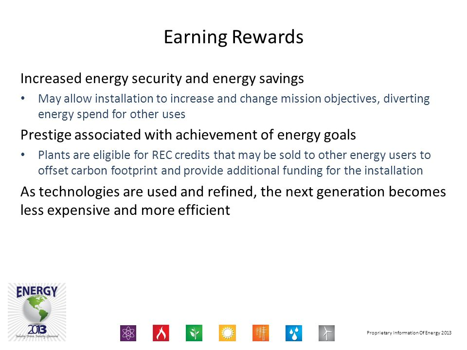 Earning Rewards Increased energy security and energy savings