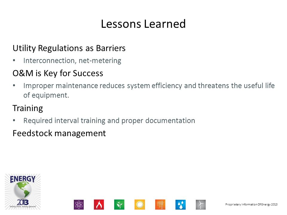 Lessons Learned Utility Regulations as Barriers O&M is Key for Success