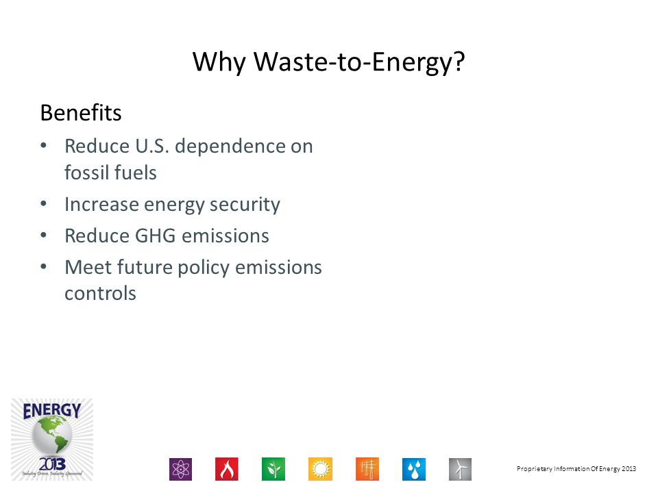 Why Waste-to-Energy Benefits Reduce U.S. dependence on fossil fuels