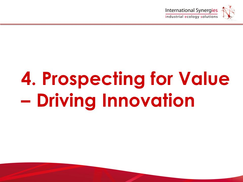 4. Prospecting for Value – Driving Innovation