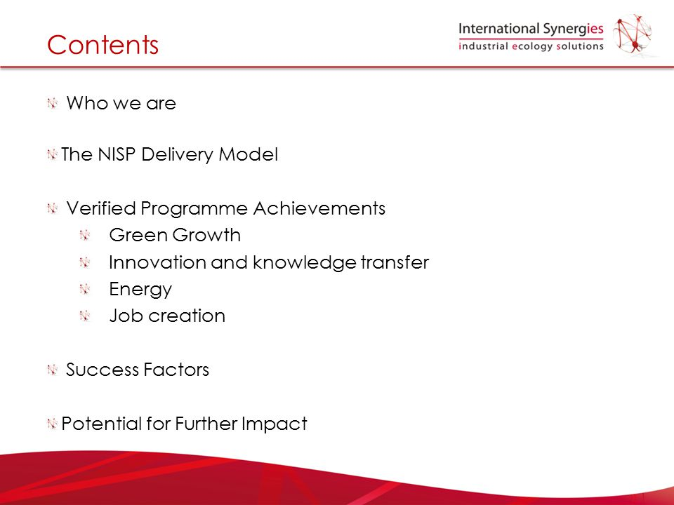 Contents Who we are The NISP Delivery Model