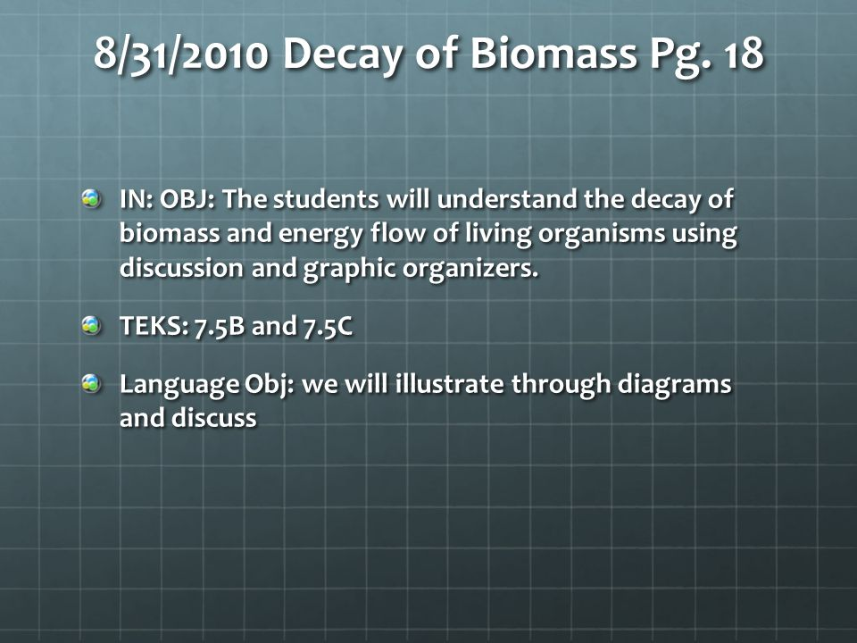 8/31/2010 Decay of Biomass Pg. 18