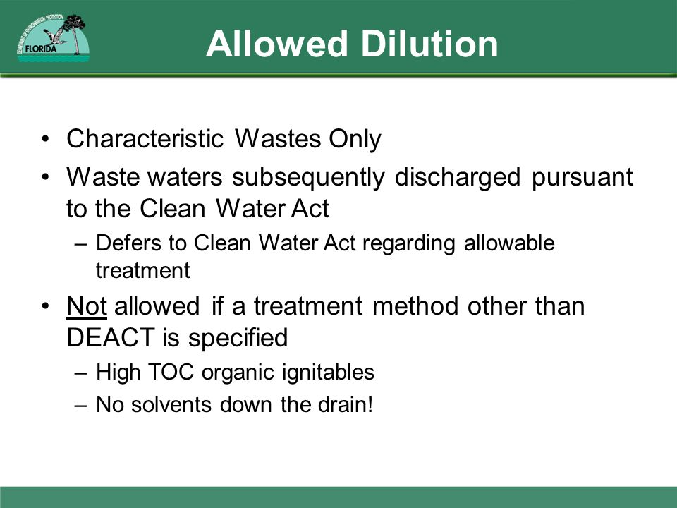 Allowed Dilution Characteristic Wastes Only