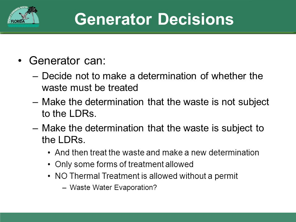 Generator Decisions Generator can: