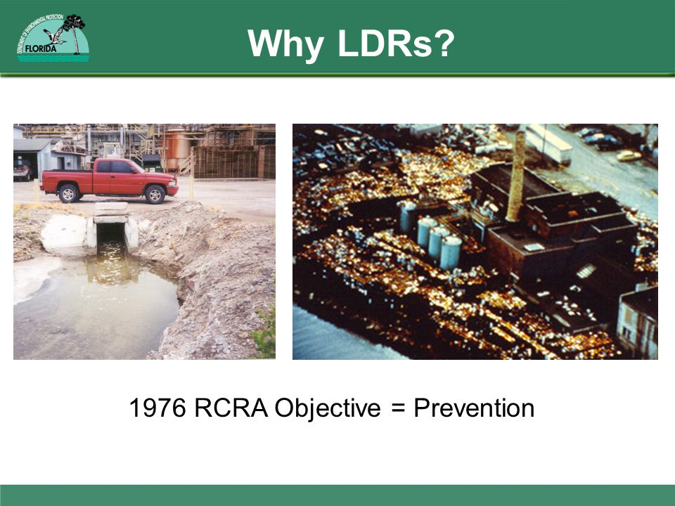 1976 RCRA Objective = Prevention