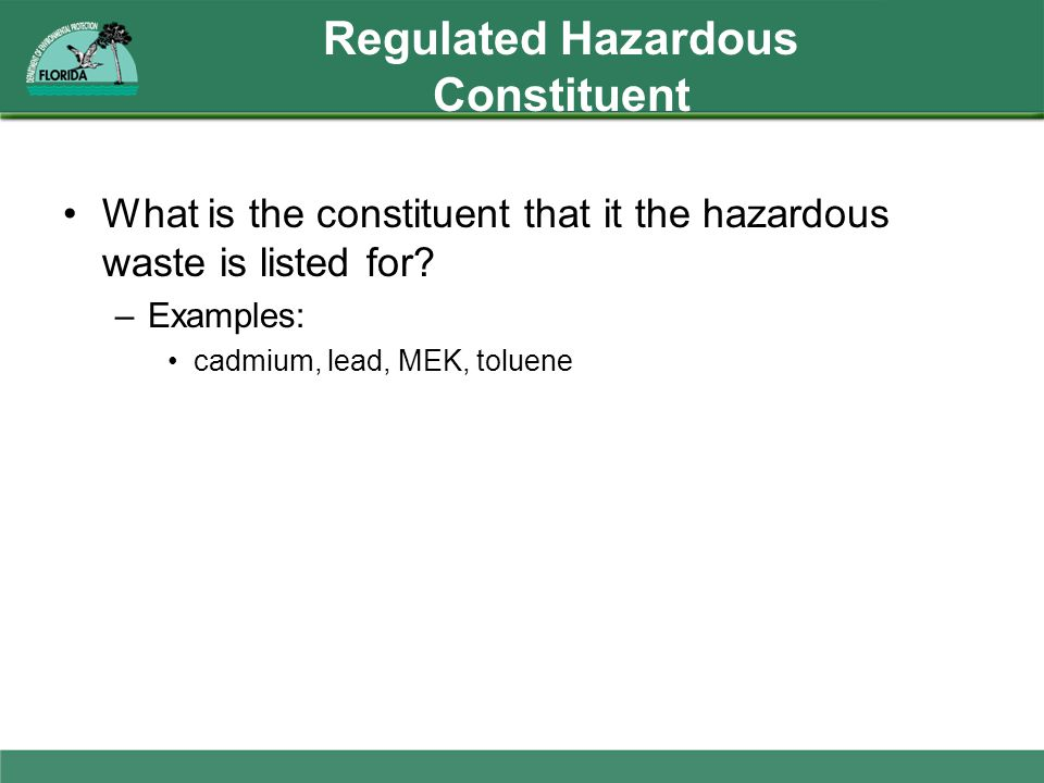 Regulated Hazardous Constituent