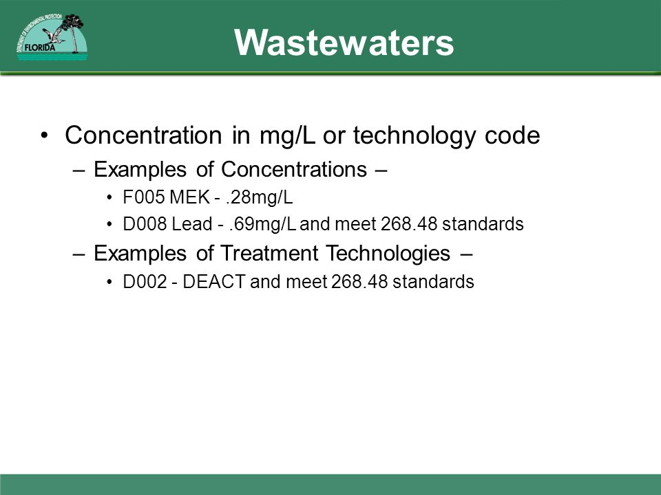 Wastewaters Concentration in mg/L or technology code