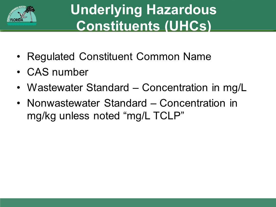 Underlying Hazardous Constituents (UHCs)