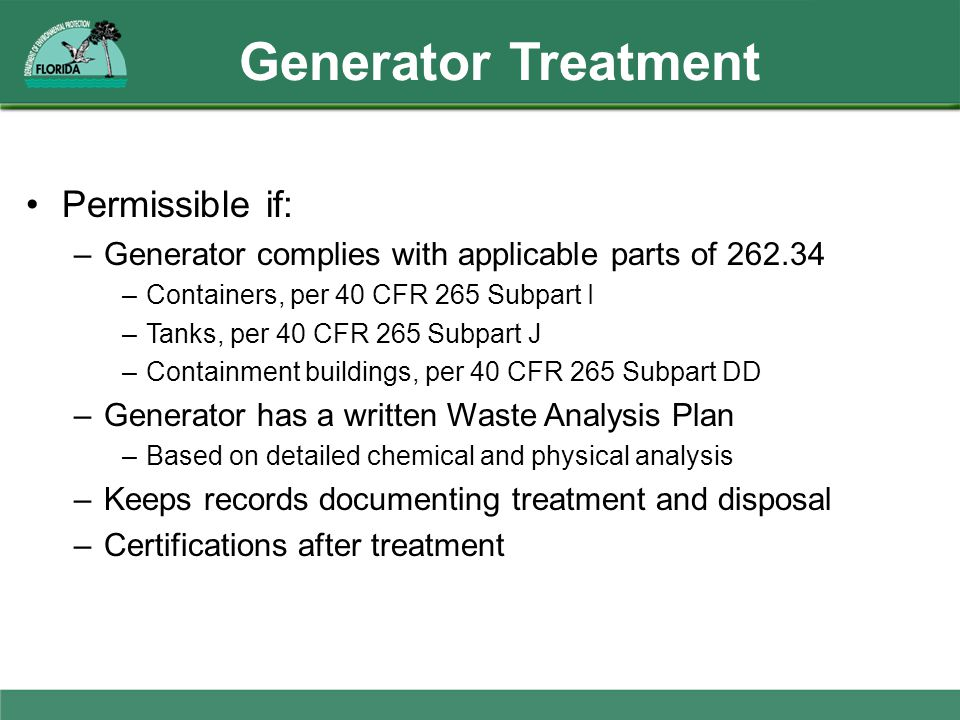 Generator Treatment Permissible if: