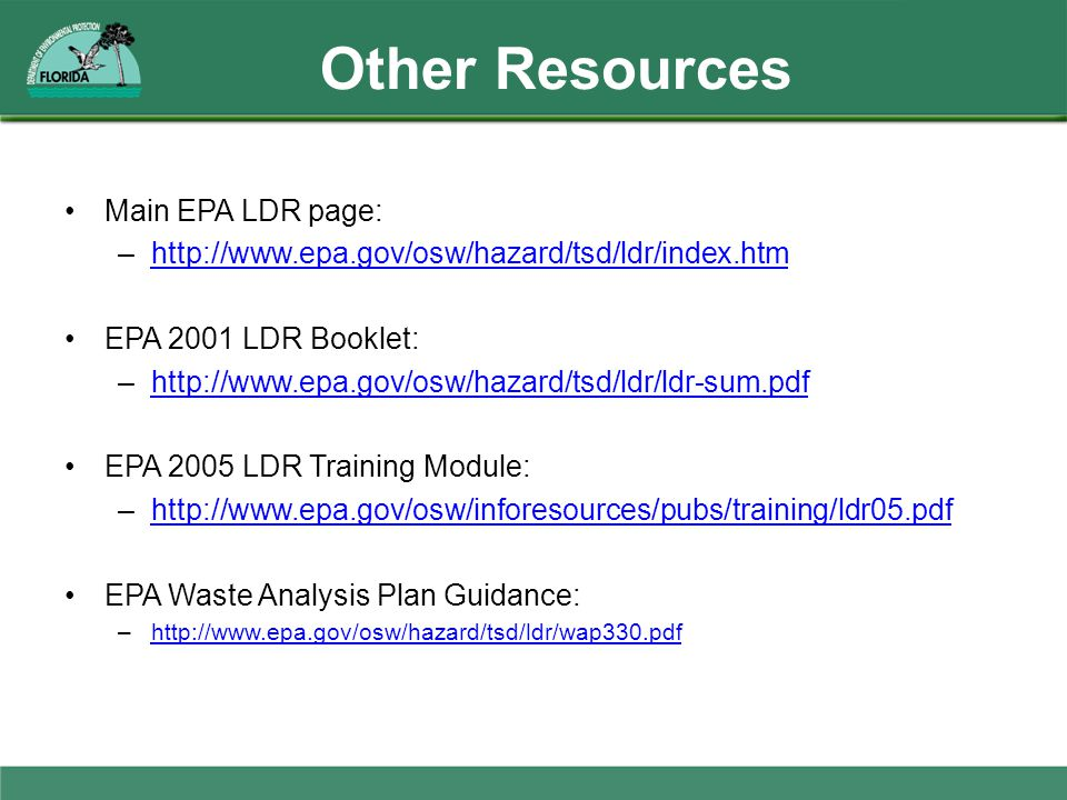 Other Resources Main EPA LDR page: