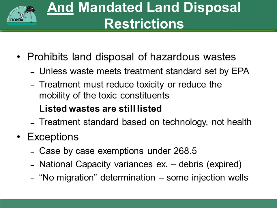 And Mandated Land Disposal Restrictions