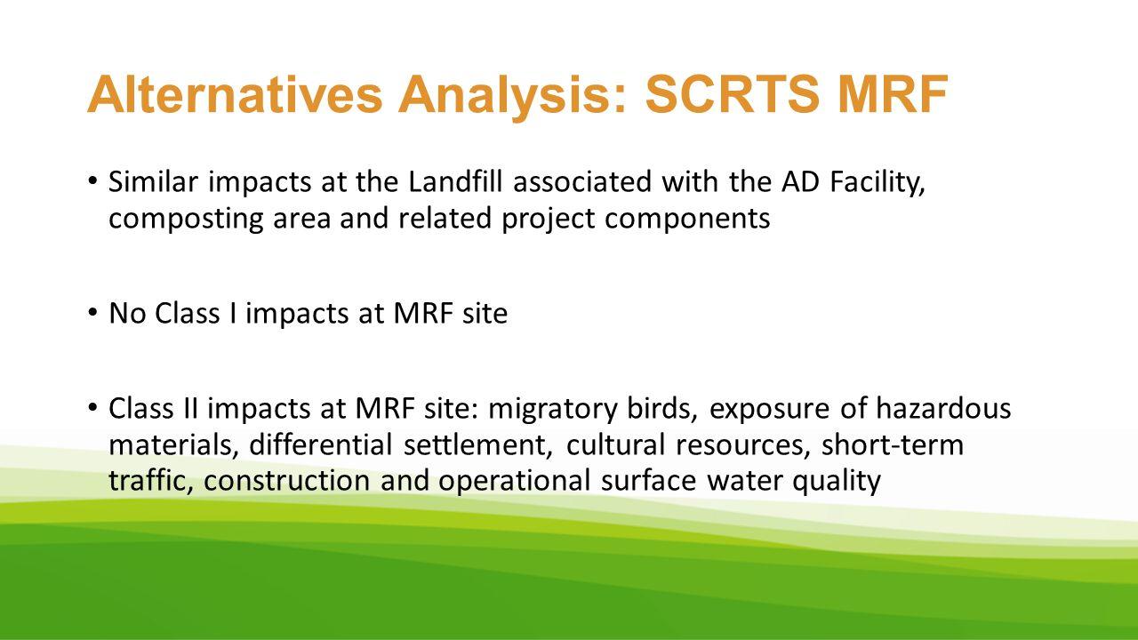 Alternatives Analysis: SCRTS MRF