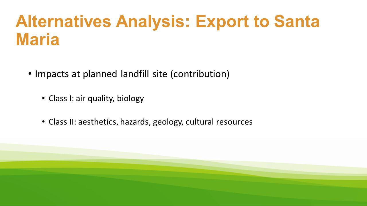 Alternatives Analysis: Export to Santa Maria