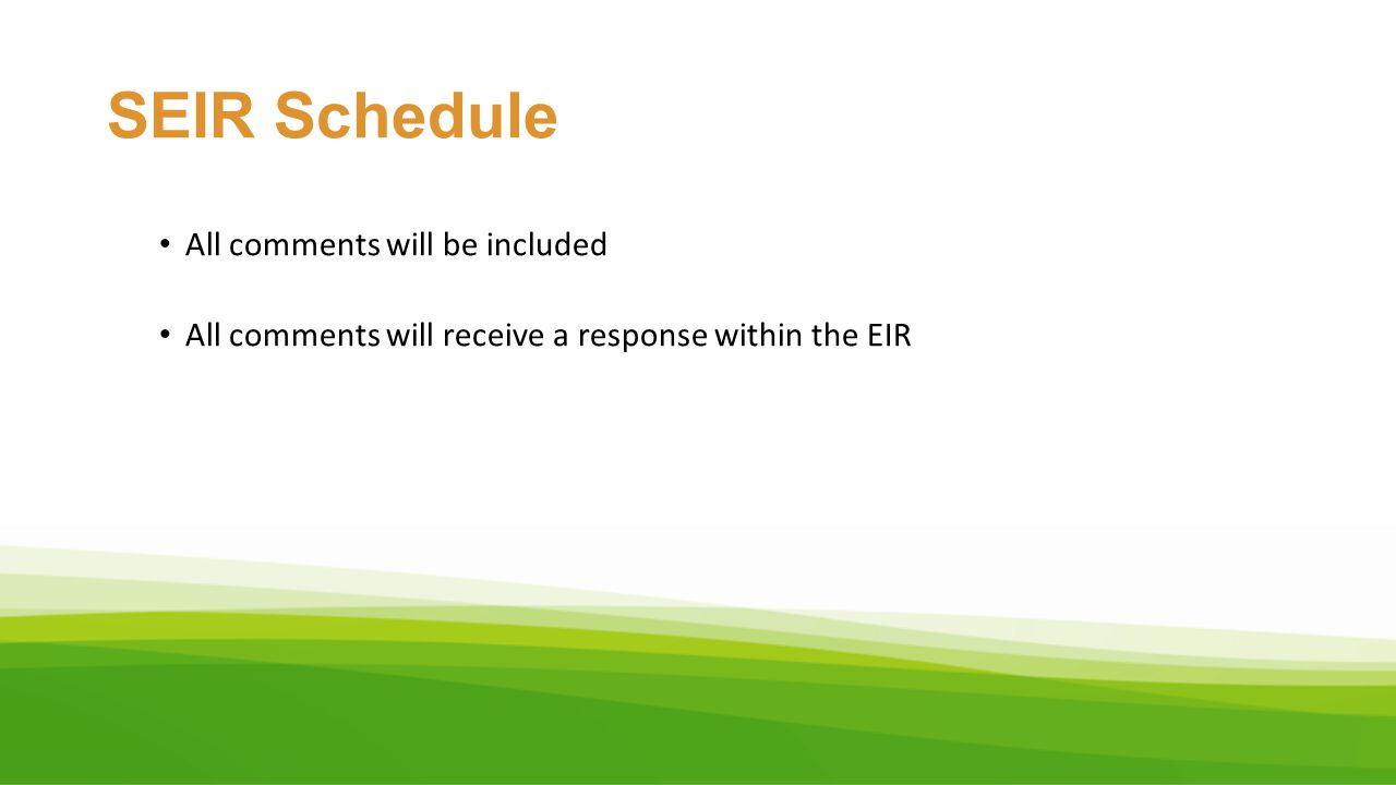SEIR Schedule All comments will be included