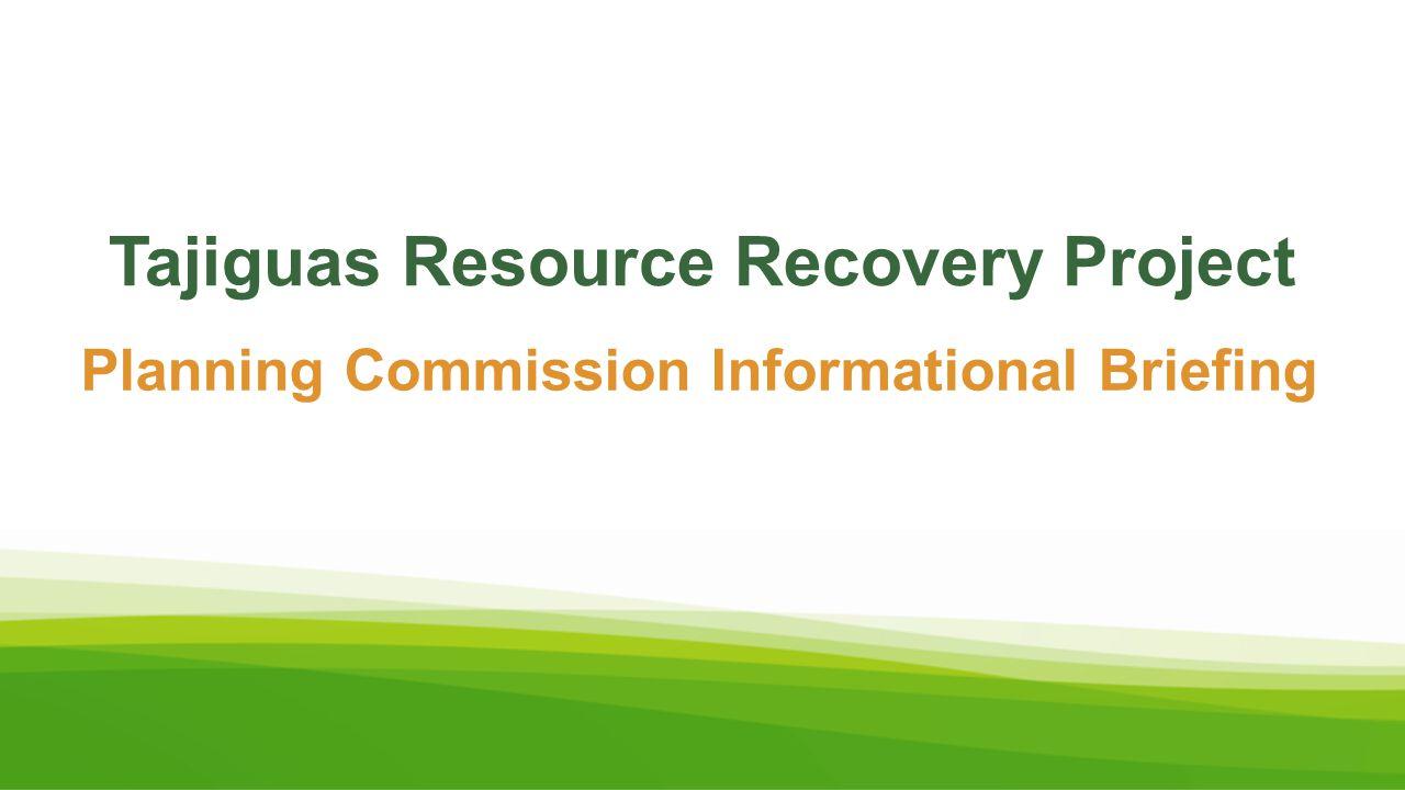 Tajiguas Resource Recovery Project