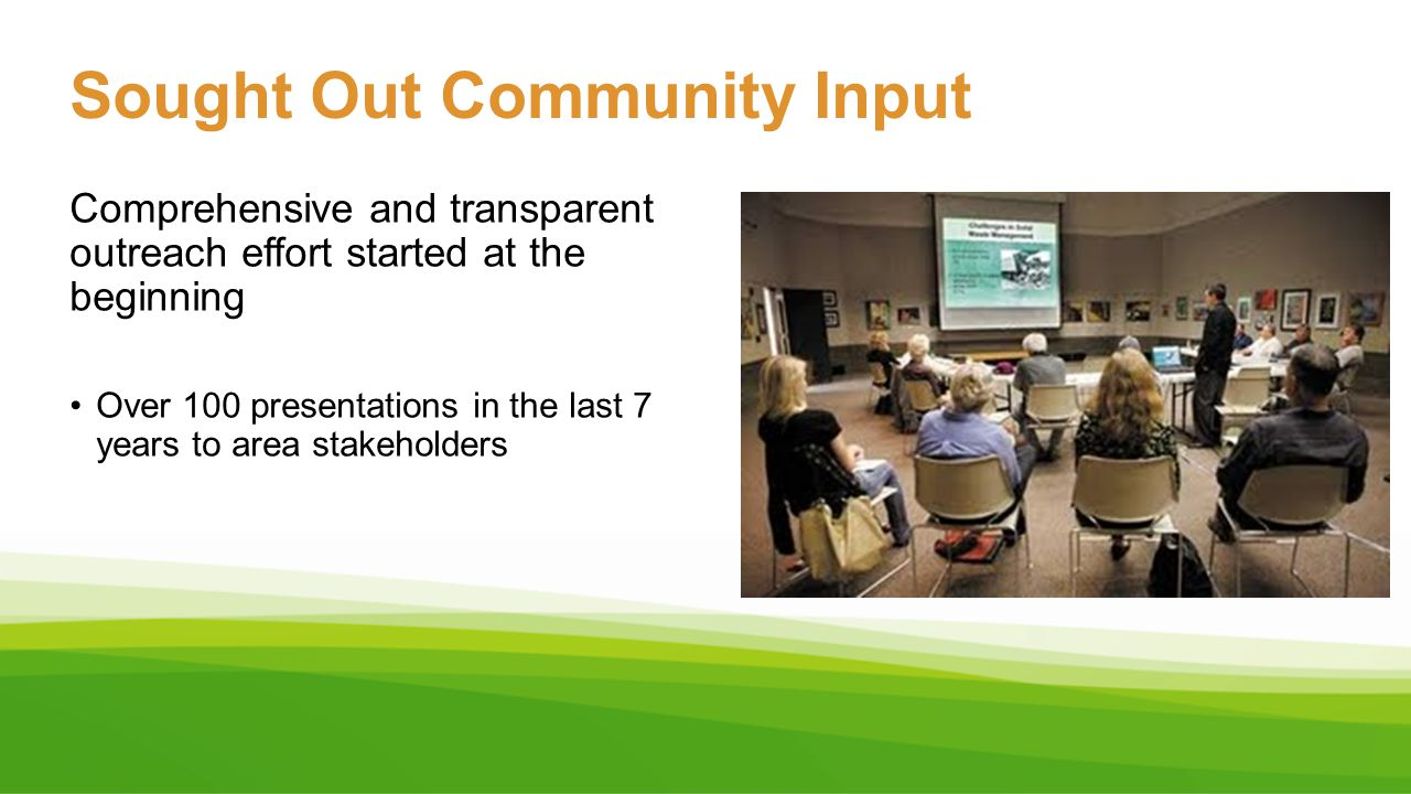Sought Out Community Input
