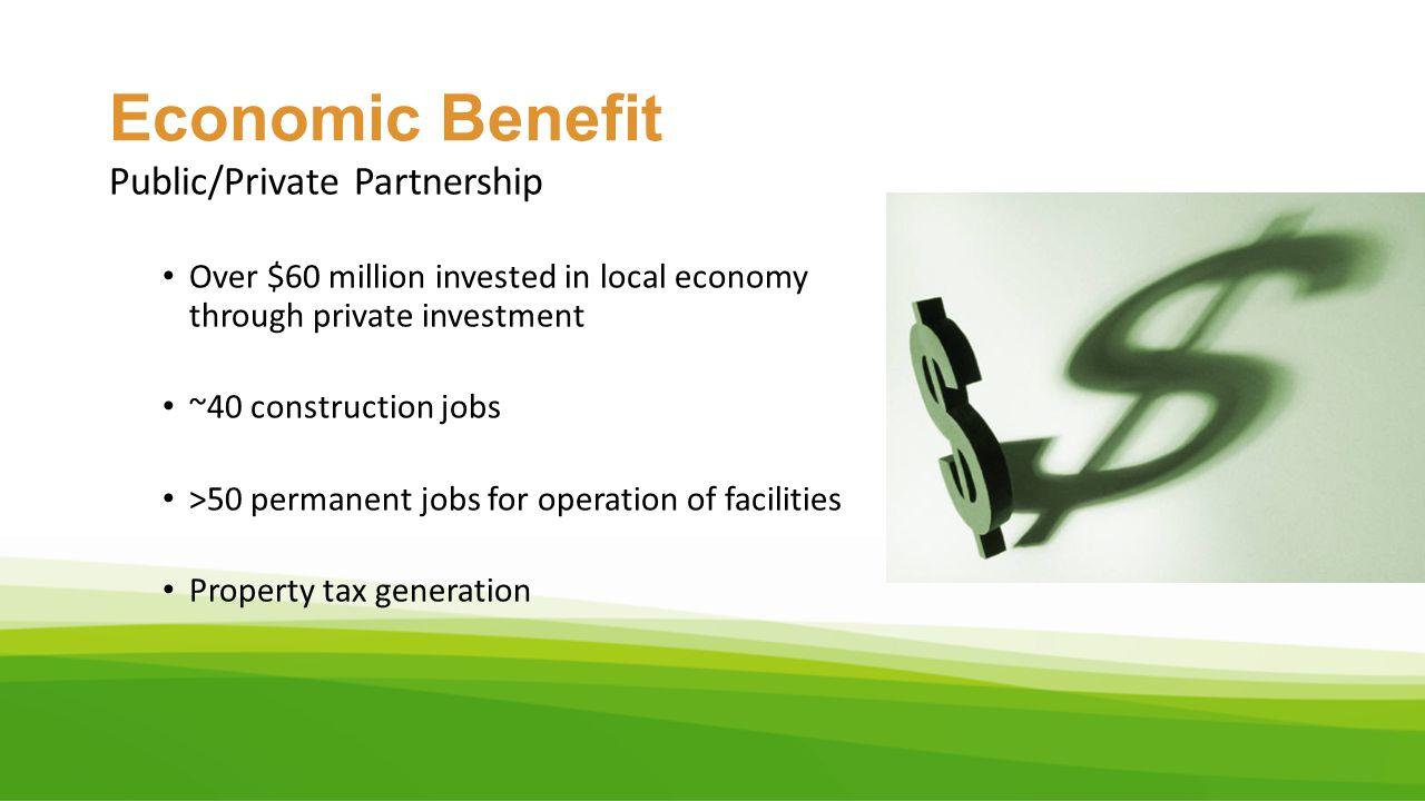 Economic Benefit Public/Private Partnership