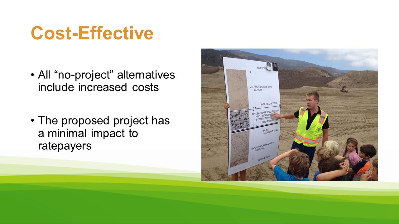 Cost-Effective All no-project alternatives include increased costs
