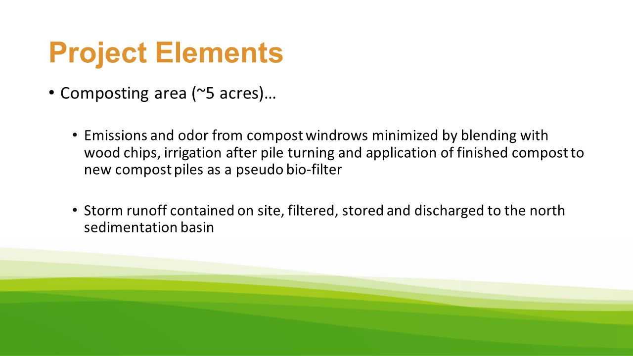 Project Elements Composting area (~5 acres)…