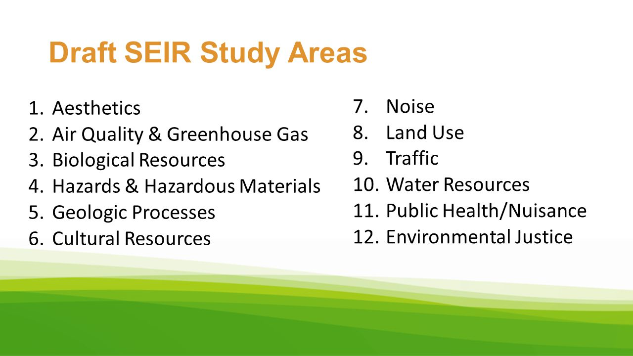 Draft SEIR Study Areas Noise Aesthetics Land Use