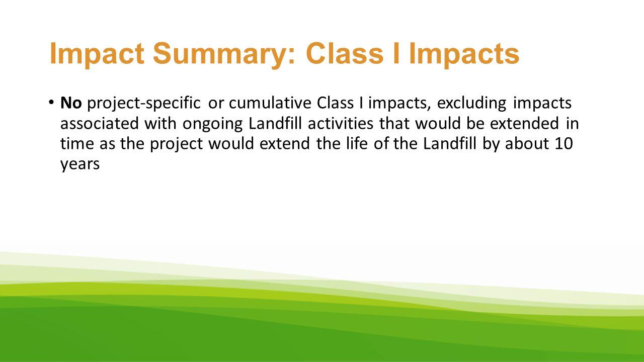 Impact Summary: Class I Impacts