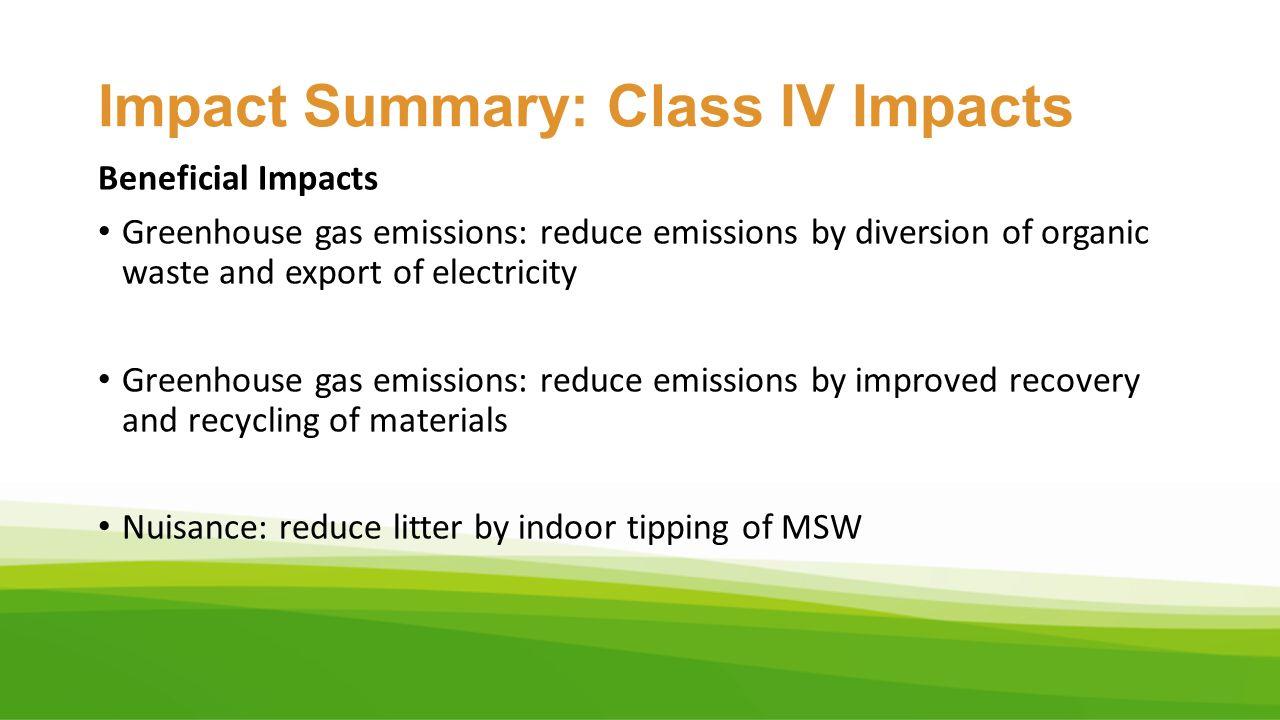 Impact Summary: Class IV Impacts