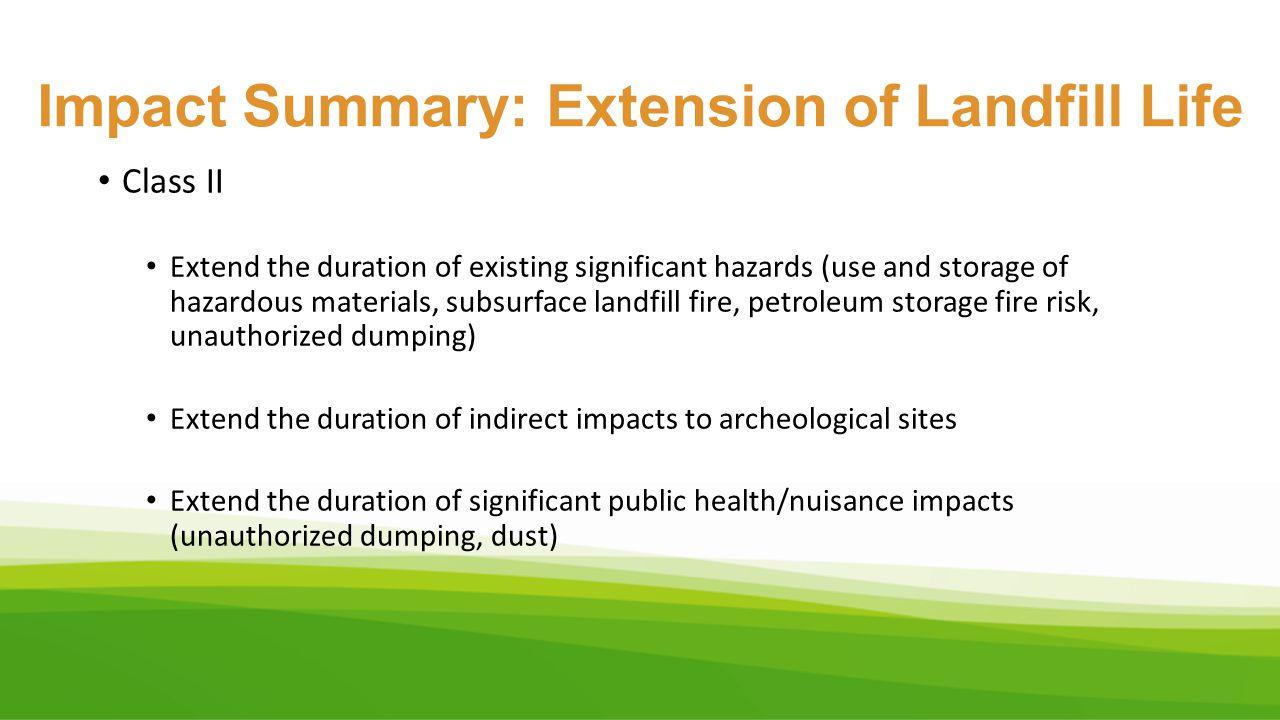 Impact Summary: Extension of Landfill Life