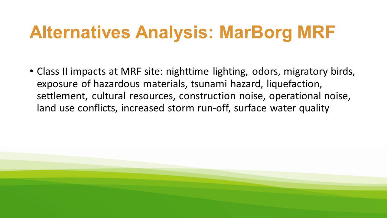Alternatives Analysis: MarBorg MRF