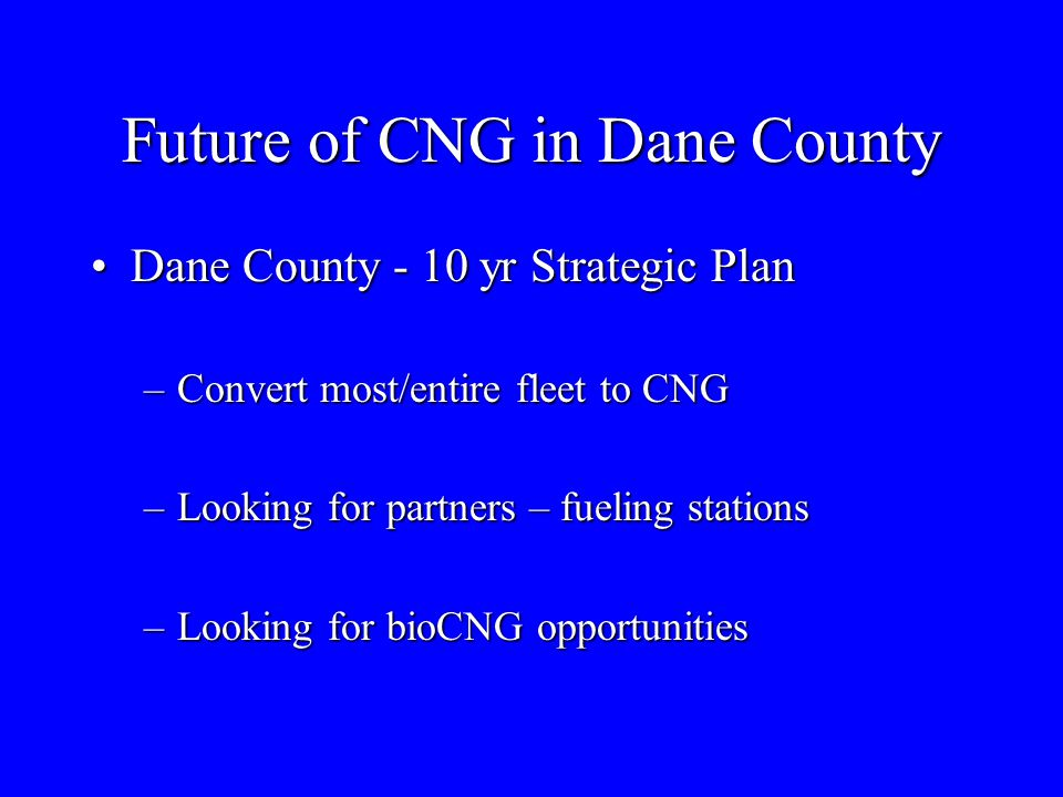 Future of CNG in Dane County