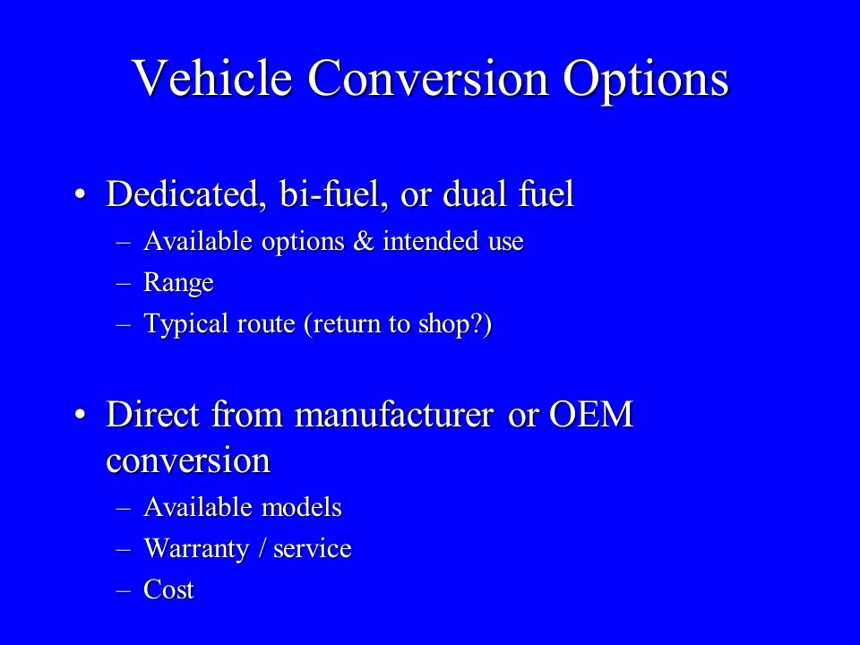 Vehicle Conversion Options