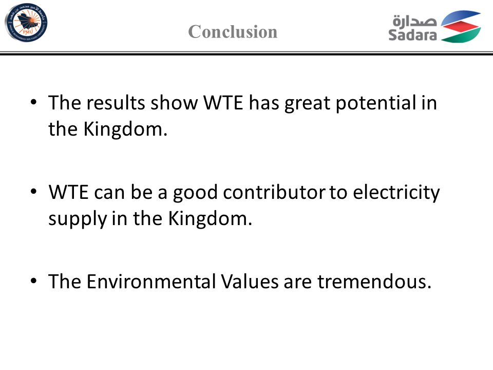 The results show WTE has great potential in the Kingdom.