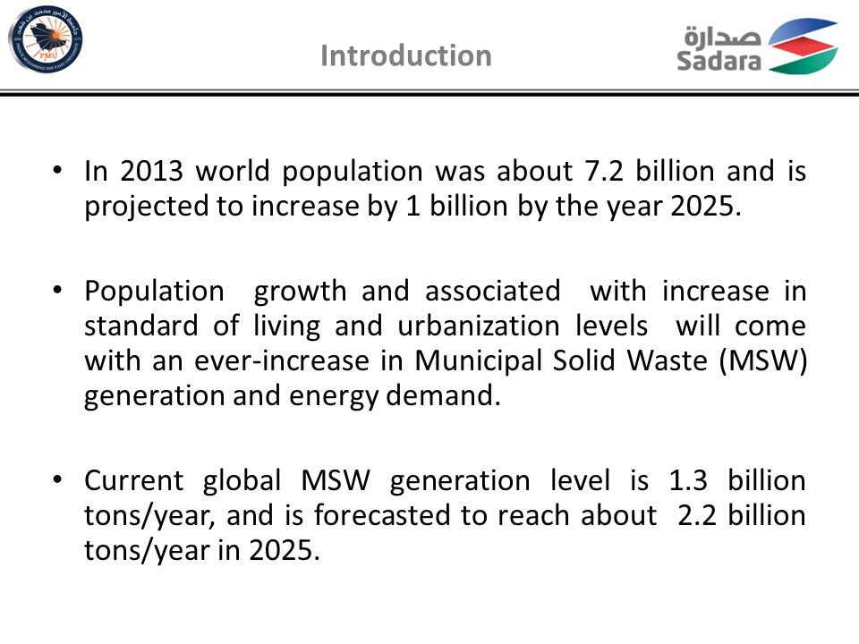 Introduction In 2013 world population was about 7.2 billion and is projected to increase by 1 billion by the year 2025.