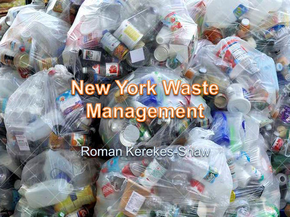 New York Waste Management Roman Kerekes-Shaw