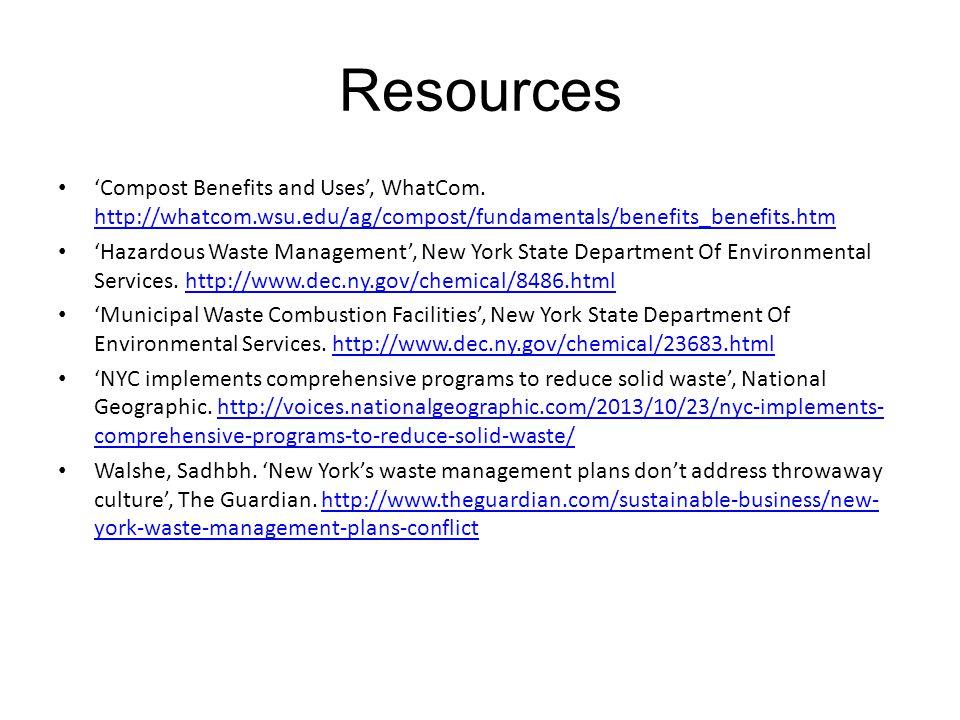 Resources 'Compost Benefits and Uses', WhatCom. http://whatcom.wsu.edu/ag/compost/fundamentals/benefits_benefits.htm.