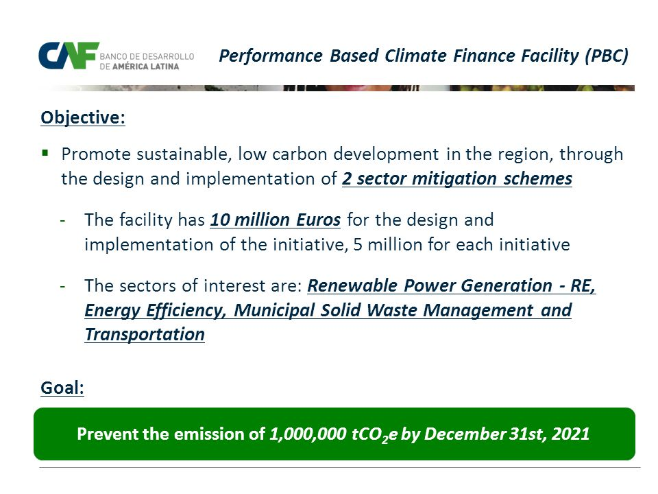 Prevent the emission of 1,000,000 tCO2e by December 31st, 2021