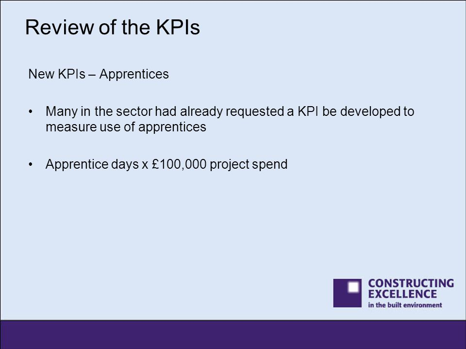 Review of the KPIs New KPIs – Apprentices