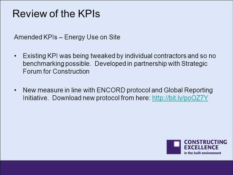 Review of the KPIs Amended KPIs – Energy Use on Site