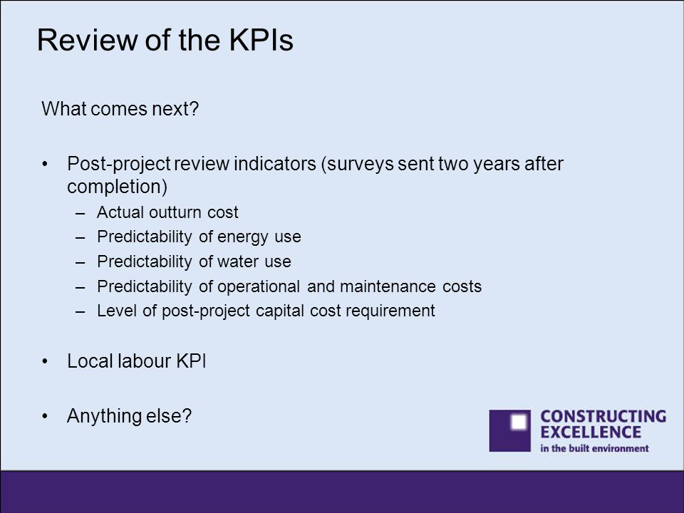 Review of the KPIs What comes next